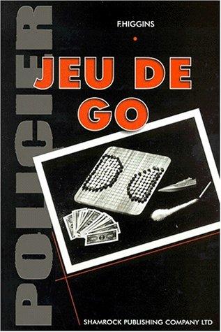 JEU DE GO: F. Higgins