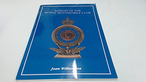 9780953547609: Badges of the Royal Automobile Club