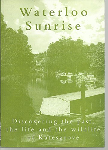 Waterloo Sunrise: The Story of a Reading