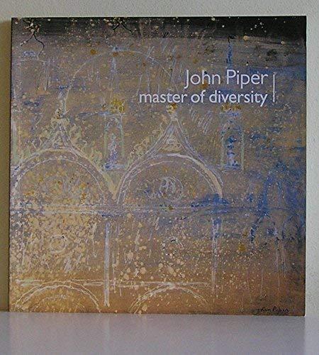 John Piper: Master of Diversity: JOHN PIPER