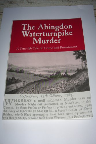 9780953559329: The Abingdon Waterturnpike Murder: A True-life Tale of Crime and Punishment