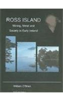 9780953562039: Ross Island: Mining, Metal and Society in Early Ireland (Bronze Age Studies)
