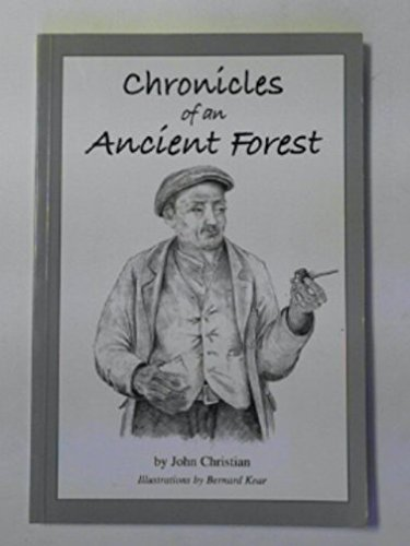 Chronicles of an ancient Forest (0953567214) by John CHRISTIAN