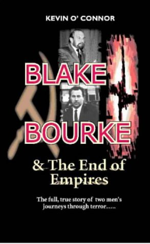 Blake and Bourke: And the End of: O'Connor, Kevin