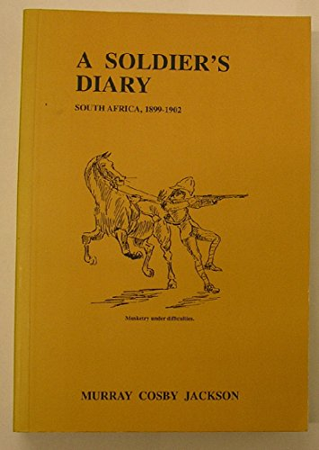 A Soldier's Diary. South Africa, 1899-1902