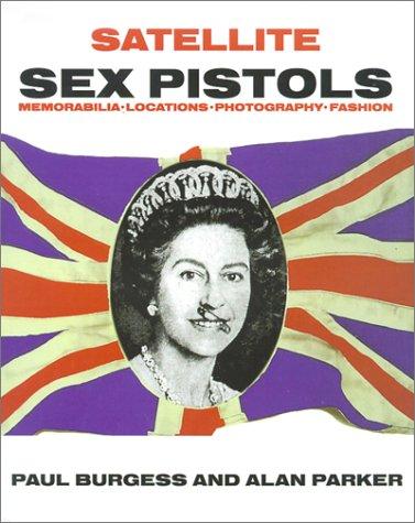 9780953572403: Satellite Sex Pistols