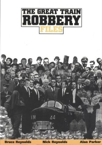 9780953572465: The Great Train Robbery File