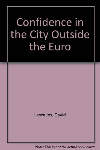 Confidence in the City Outside the Euro: David Lascelles