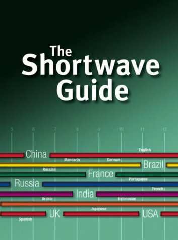 9780953586455: Shortwave Guide, the Volume 2 (Listen to the World)
