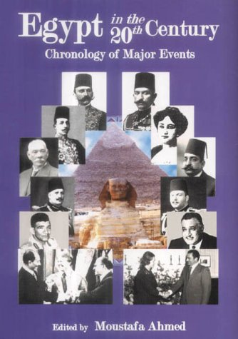 Egypt in the 20th Century: Moustafa Ahmed