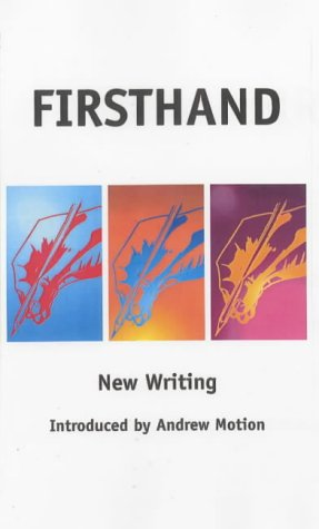 9780953607228: Firsthand: The New Anthology of Creative Writing from the University of East Anglia