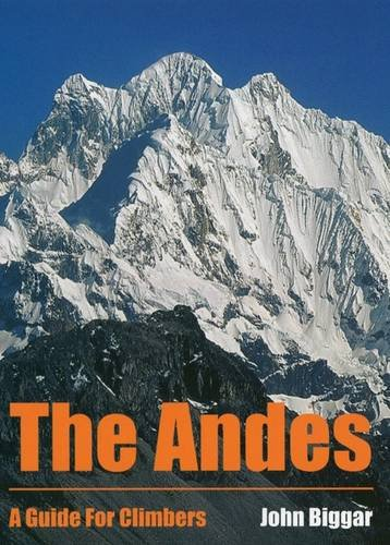 9780953608720: The Andes: A Guide for Climbers