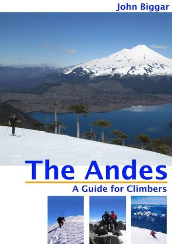 9780953608744: The Andes: A Guide for Climbers