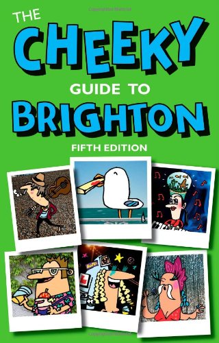 9780953611089: The Cheeky Guide to Brighton