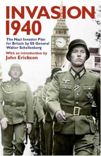 9780953615124: Invasion 1940: The Nazi Invasion Plan for Britain