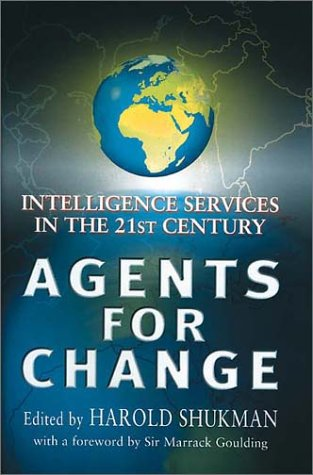9780953615193: Agents For Change: Intelligence Services in the 21st Century