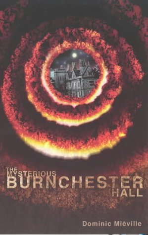 The Mysterious Burnchester Hall ***SIGNED***: Dominic Mieville