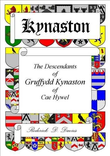 9780953620319: Kynaston: The Descendants of Gruffydd Kynaston of Cae Hywel