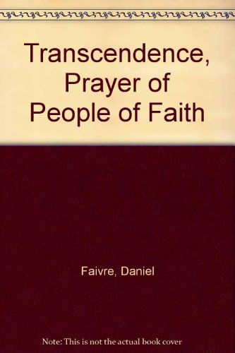 9780953621521: Transcendence, Prayer of People of Faith