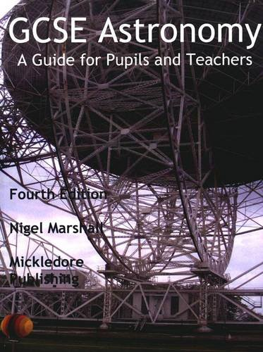 9780953634576: GCSE Astronomy: A Guide for Pupils and Teachers