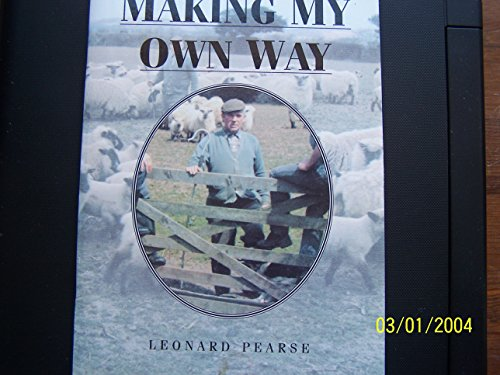 Making My Own Way: Pearse, Leonard