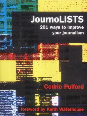 9780953643011: JournoLISTS: 201 Ways to Improve Your Journalism