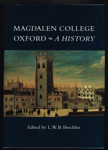9780953643523: Magdalen College Oxford: A History