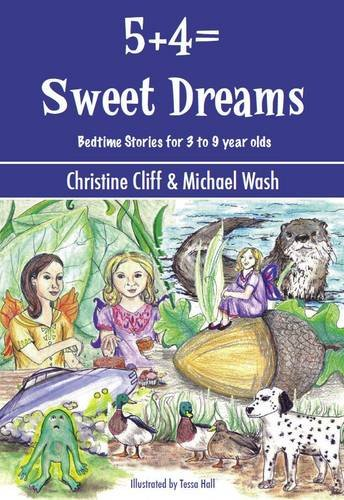 9780953644834: 5+4 = Sweet Dreams: Bed Time Stories for 3 to 9 Year Olds