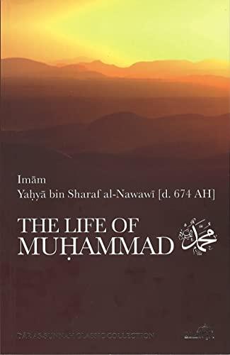 The Life of Muhammad By Imam Al-Nawawi: Imam Yahya Bin