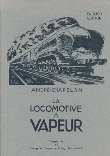 9780953652303: La Locomotive a Vapeur