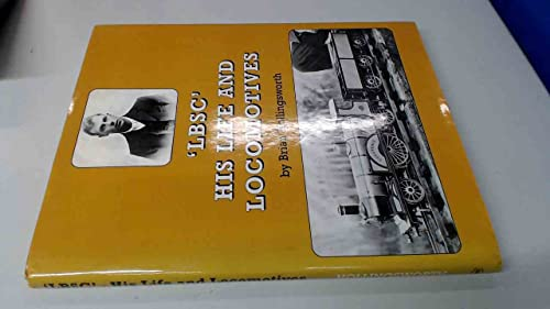 9780953652358: 'LBSC' His Life and Locomotives