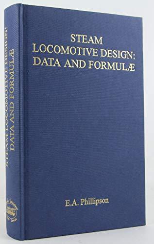 9780953652396: Steam Locomotive Design: Data and Formulae