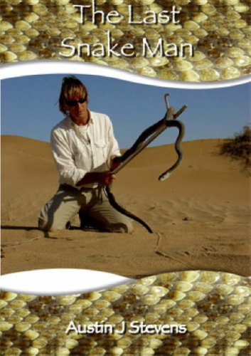 9780953656462: The Last Snake Man (eXtreme Wildlife S)