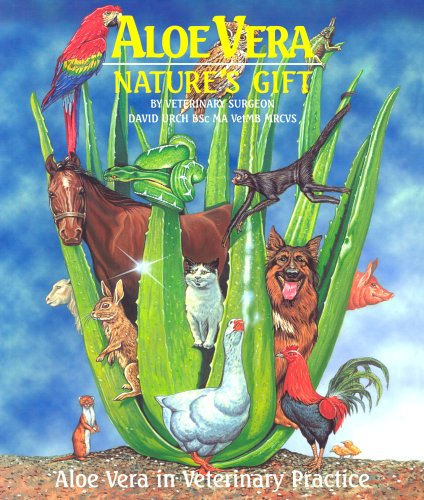 Aloe Vera - Nature s Gift: Aloe: David Urch