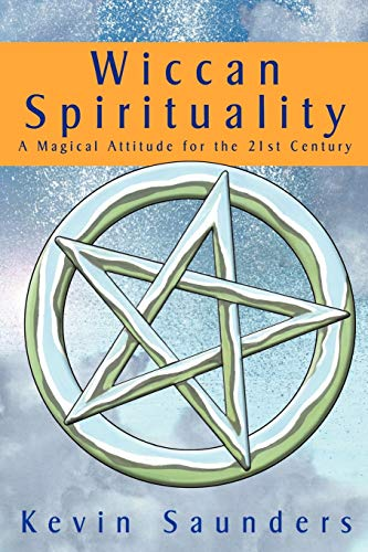 9780953663163: Wiccan Spirituality: A Magical Attitude for the 21st Century