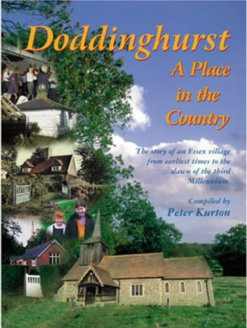 9780953663408: Doddinghurst - A Place in the Country