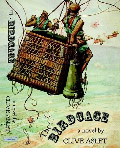 The Birdcage (SCARCE HARDBACK FIRST EDITION, FIRST PRINTING SIGNED BY THE AUTHOR)