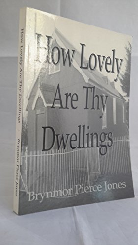 9780953665709: How Lovely are Thy Dwellings