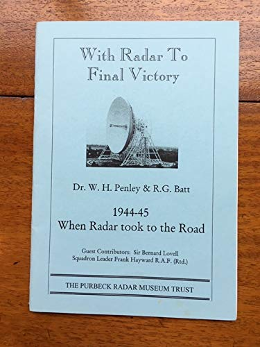 9780953667307: With Radar to Final Victory, 1944-45: When Radar Took to the Road
