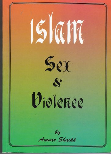 9780953668304: Islam: Sex and violence