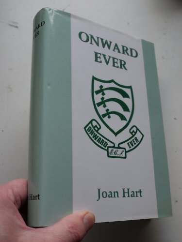 9780953668700: Onward Ever: The Story of Enfield County School, 1909-67