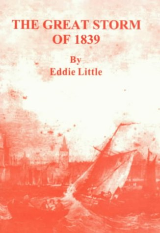 9780953674343: The Great Storm of 1839