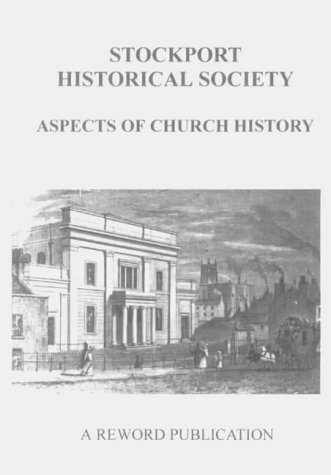 Aspects of Church History: Ford, Chris; Kirby,