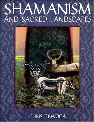 9780953674534: Shamanism and Sacred Landscapes