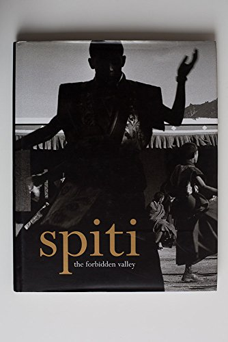 Spiti: The Forbidden Valley: Sutherland, Patrick