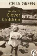9780953677221: Advice to Clever Children