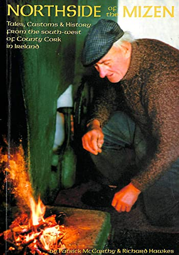 9780953679300: Northside of the Mizen: Tales, Customs and History of County Cork in Ireland