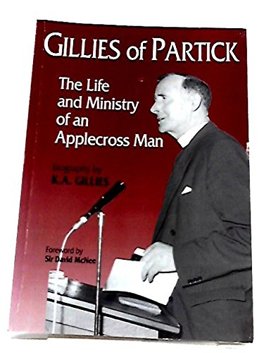 9780953679904: Gillies of Partick: The Life and Ministry of an Applecross Man