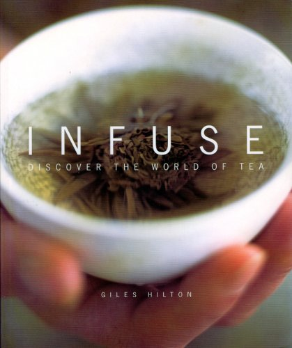 9780953683512: Infuse: Discover the World of Tea
