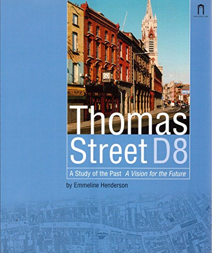 9780953689965: Thomas Street D8: [a study of the past, a vision for the future]